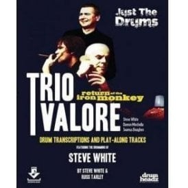 Steve White - Trio Valore - Return Of The Iron Monkey Play Along Book