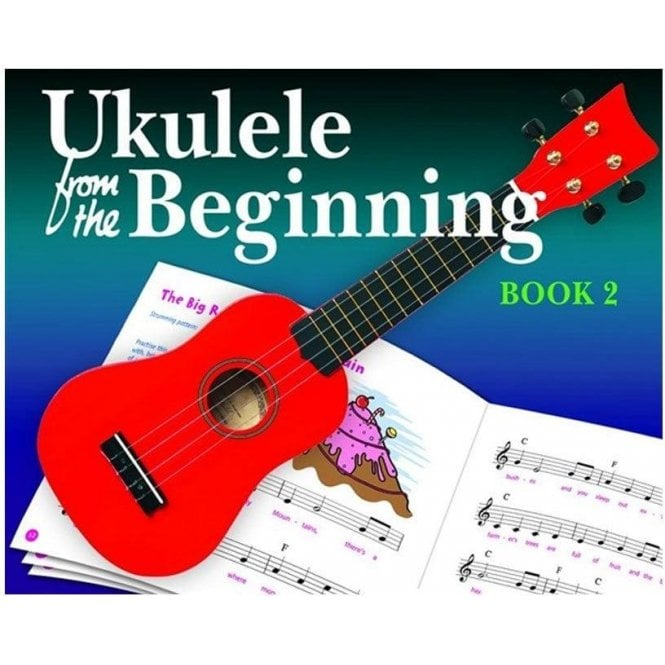 Ukulele from the Beginning - Book 2